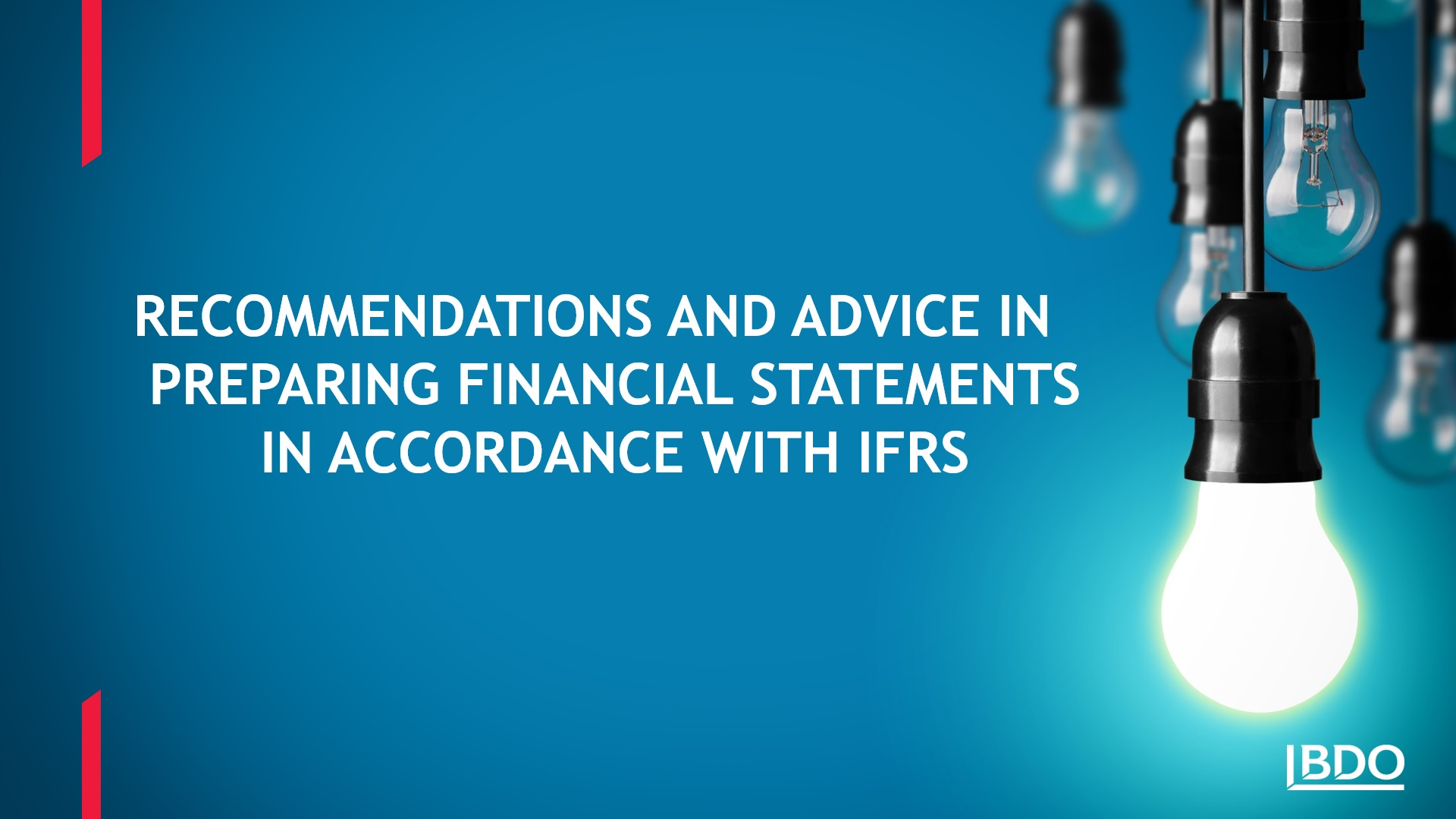 How to prepare financial statements in accordance with IFRS. Recommendations and advice from the expert at BDO Ukraine — Katerina Rafalska